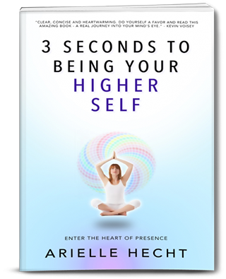 3 Seconds to Being your Higher Self