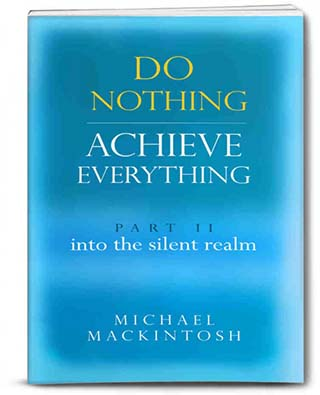 Do Nothing Achieve Everything